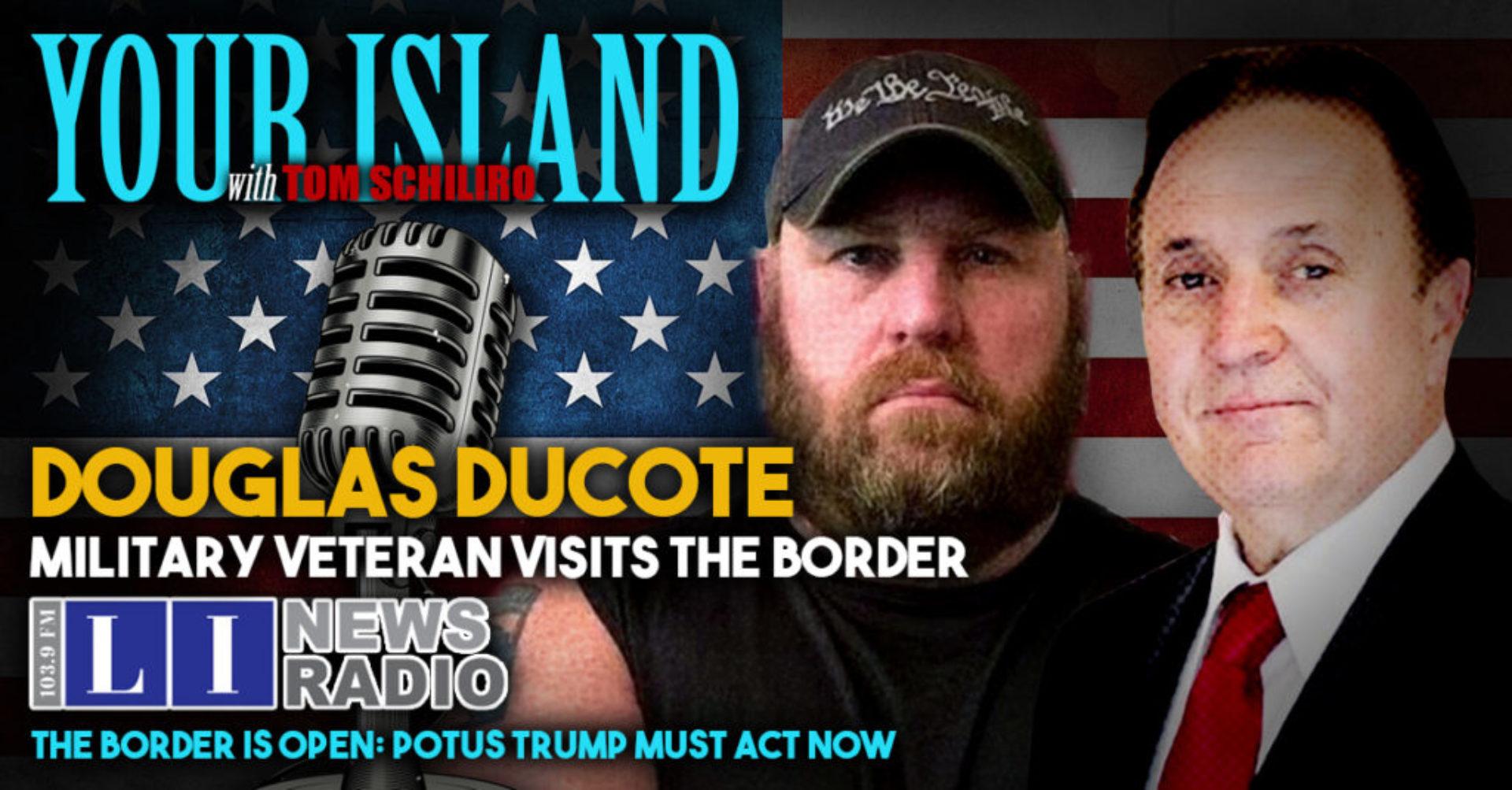 Douglas Ducote Discusses The Border Crisis