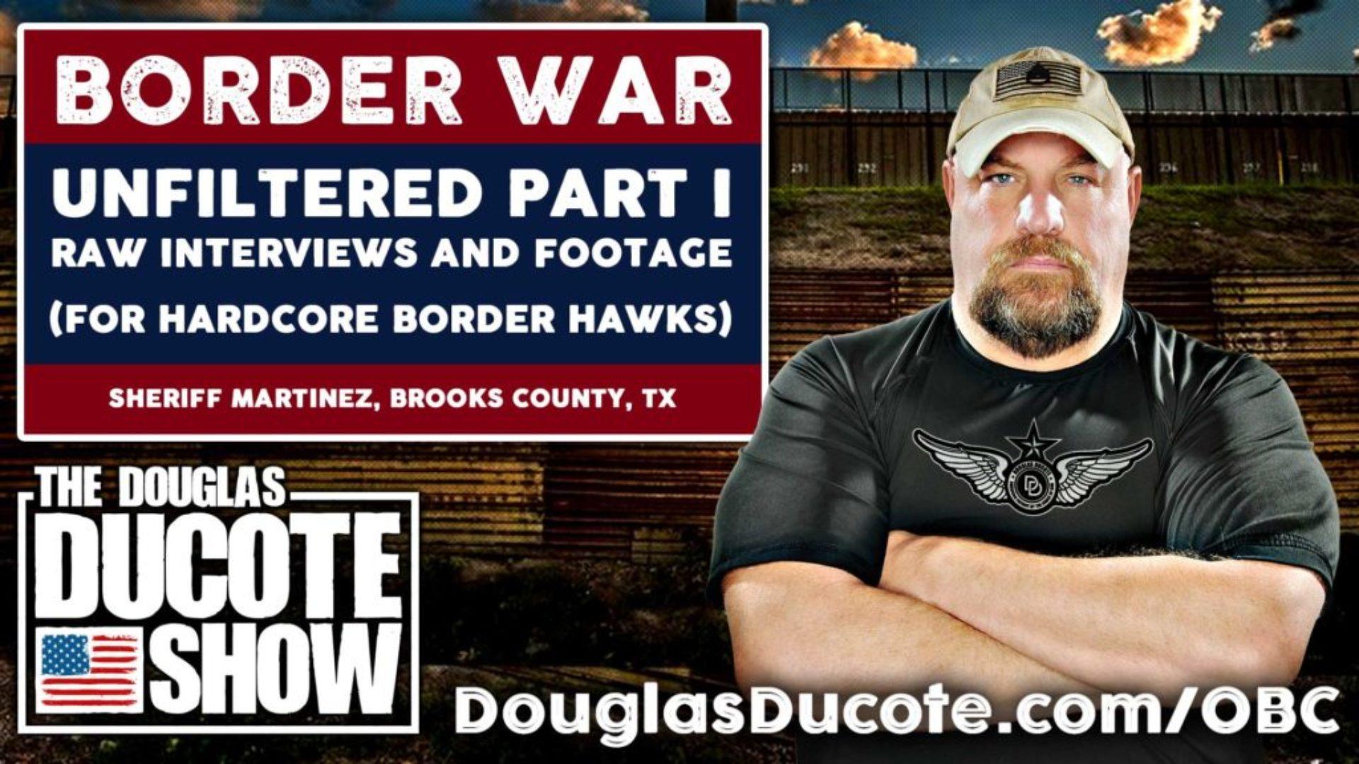 Border-War-Unfiltered-Part-1