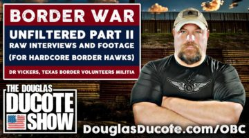 Border-War-Unfiltered-Part-2