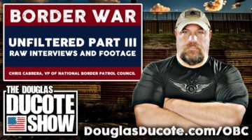 Border-War-Unfiltered-Part-3