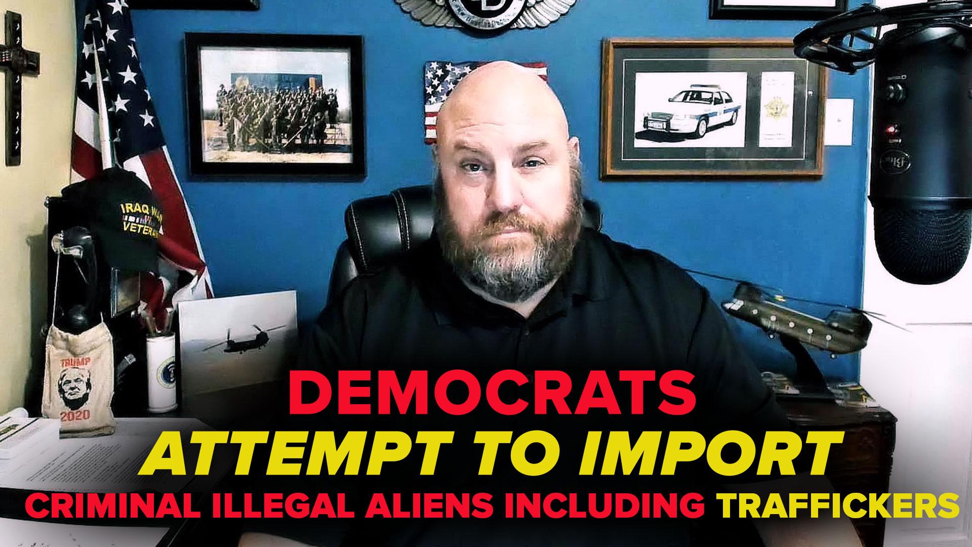 democrats-attempt-to-import-criminals