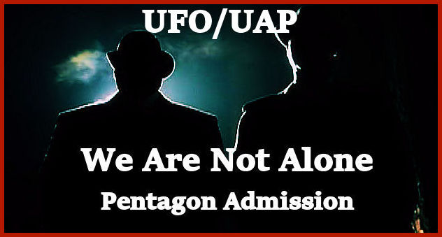 """""""We Are Not Alone""""…Pentagon & Dept. of Defense"""