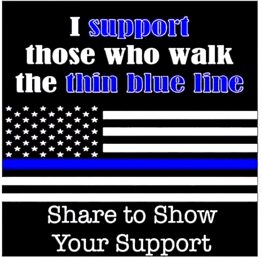 American Patriots Support Law Enforcement, So Should You!