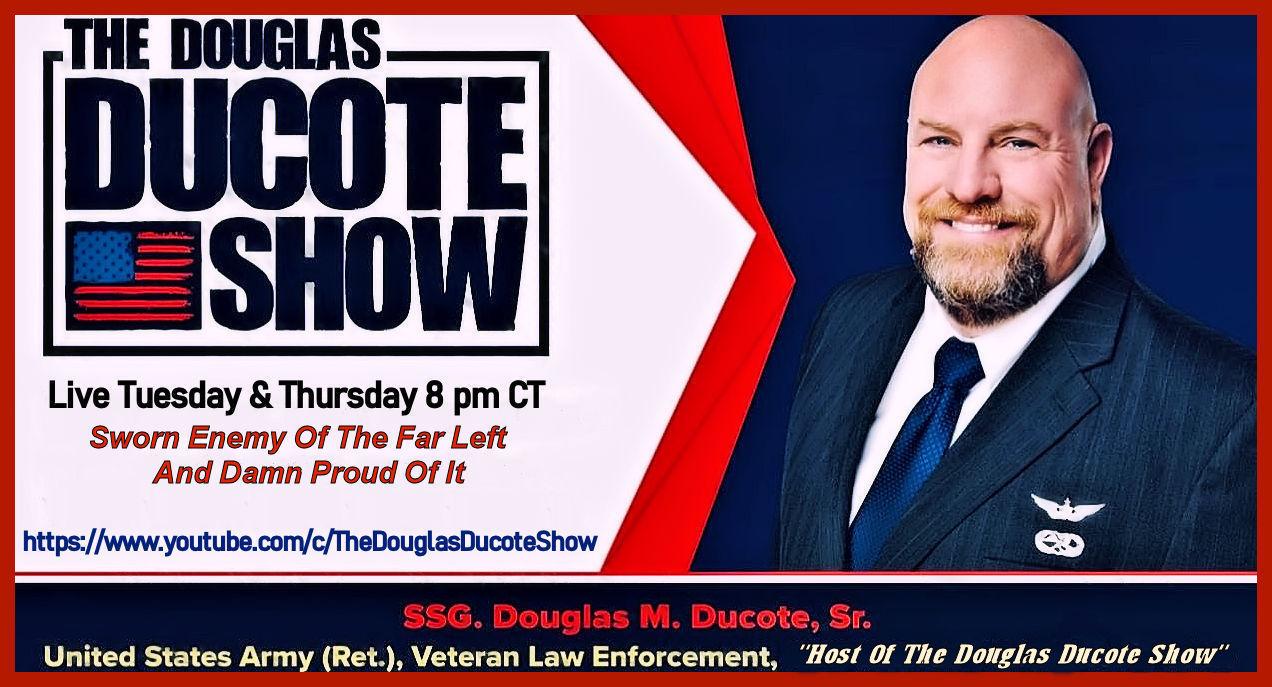 The Douglas Ducote Show (10/12/2021)